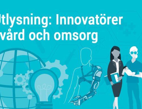 Sex projekt får finansiering i utlysningen Innovatörer i vård och omsorg