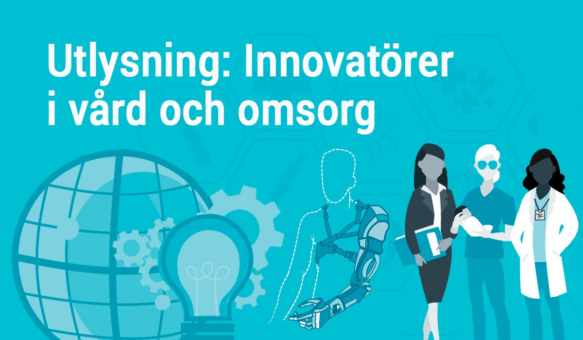 Illustration med texten: Innovatörer i vård och omsorg. Bilden föreställer två kvinnor, en i kavaj och en i vit rock. Samt en man i gröna operationskläder. På bilden syns också en jordglob och en glödlampa.